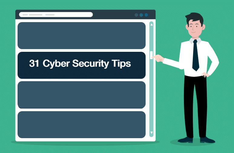 31 Key Cyber Security Tips For Any Organisation