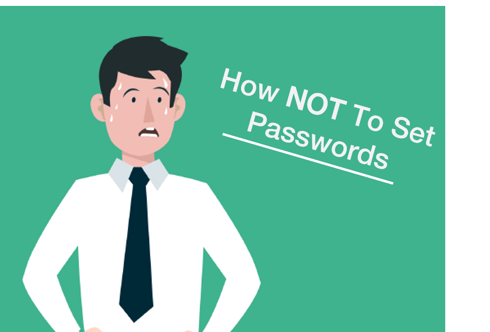 The Worst Passwords: How NOT to set a password