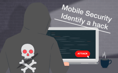 Mobile Security: How to identify a mobile hack